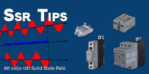 Tips vid val av solid-state relä (SSR)